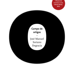Campo de ortigas - José Manuel Soriano - 1