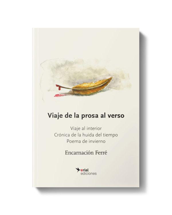 Viaje-de-la-prosa-al-verso---Encarnacion-Ferrer