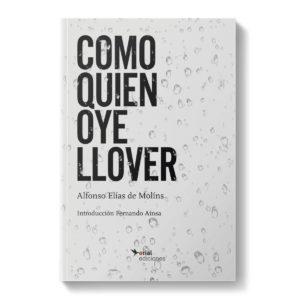 libro - Como quien oye llover