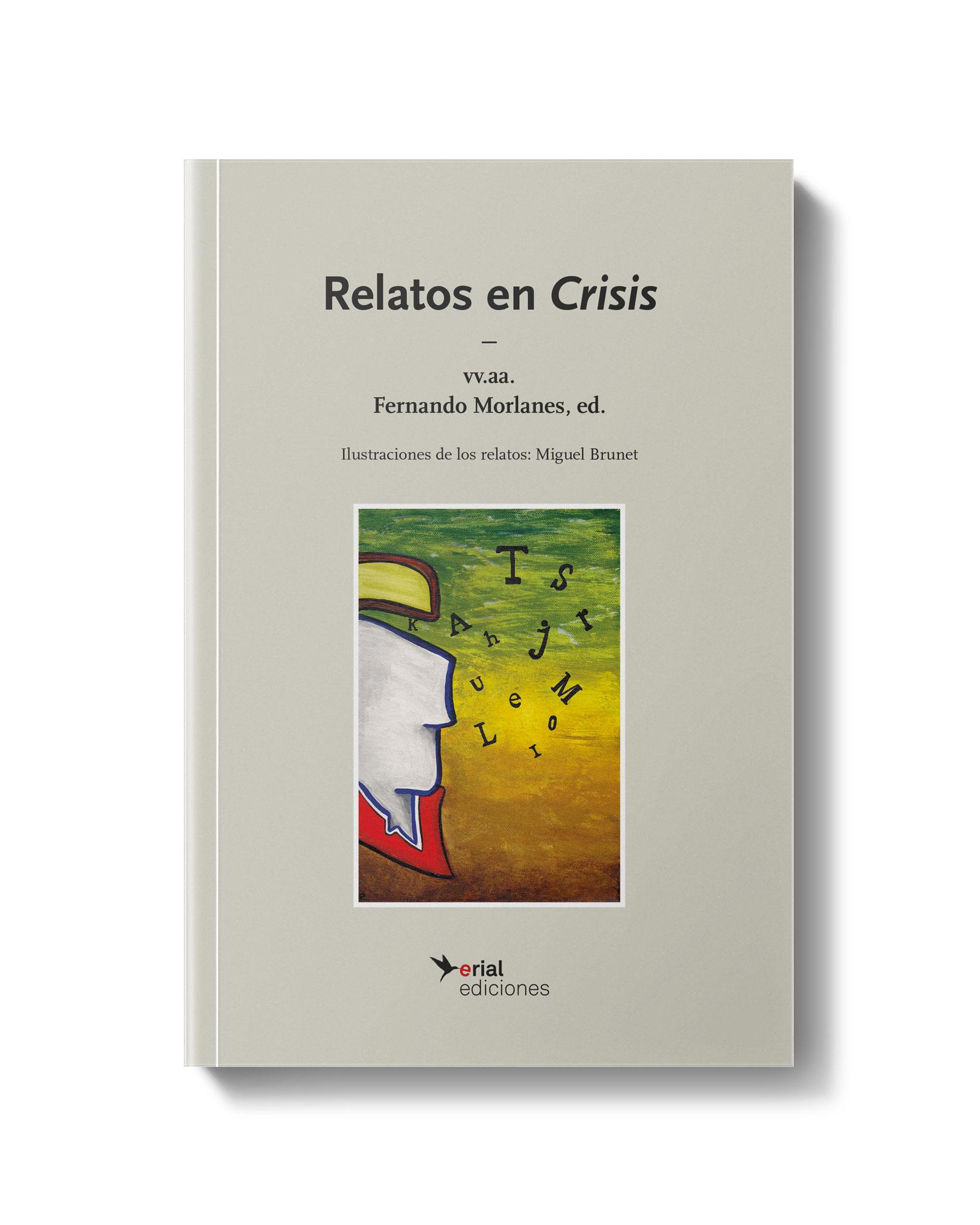 Relatos en Crisis - Fernando Morlanes y Miguel Brunet