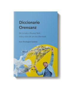 Diccionario Orensanz - Juan Dominguez Lasierra