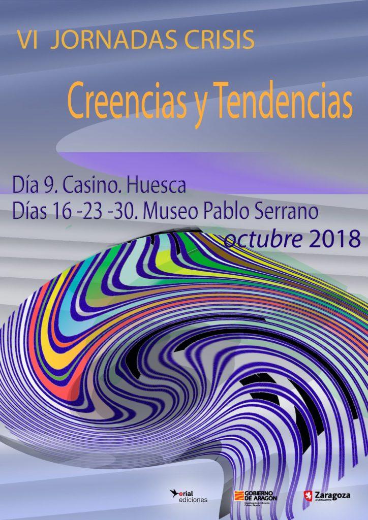 Las VI JORNADAS DE CRISIS Comienzan en Huesca